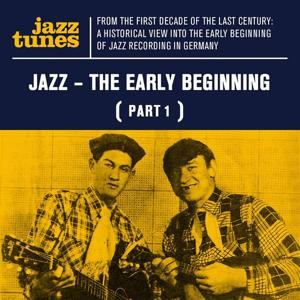 Jazz - The Early Beginning (Part 1)