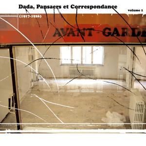 Avant-Garde in Belgium 1917-1978 Vol. 1 (Dada Pansaers and Correspondance (1917-1926))