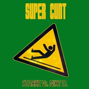 Super cunt (remix)
