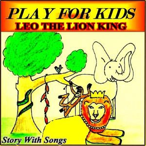 Leo The Lion King (Story With Songs)