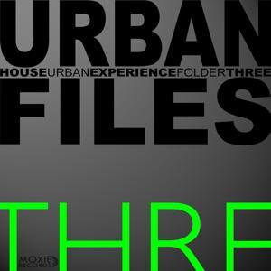 Urban Files Three