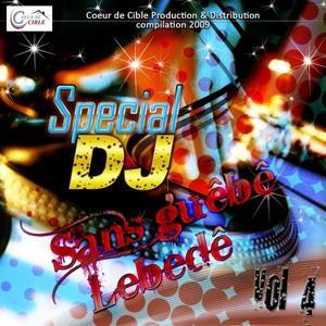 Sans guêbê lebedê (Special DJ, Vol. 4)