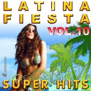 Latina Fiesta Best Hits, Vol. 10 (Latin Hits)