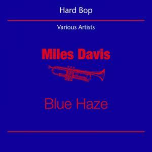 Hard Bop (Miles Davis - Blue Haze)