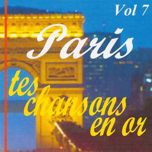 Paris tes chansons en or volume 7