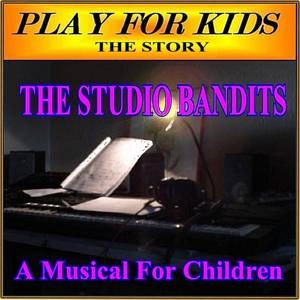The Studio Bandits (The Songs)