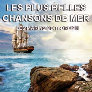 Les plus belles chansons de mer