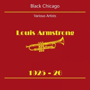 Black Chicago (Louis Armstrong 1925-26)