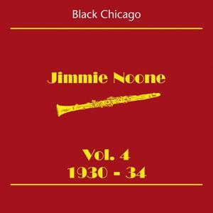 Black Chicago (Jimmie Noone Volume 4 1930-34)