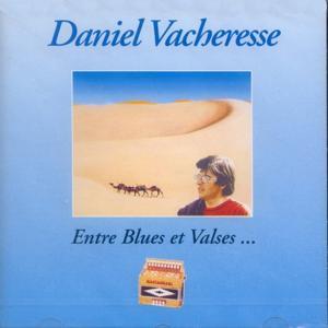 Entre Blues Et Valses...
