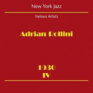 New York Jazz (Adrian Rollini 1930 IV)