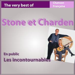 Stone & Charden en public (Les incontournables de la chanson)