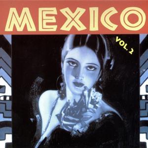 Mexico, Vol. 2