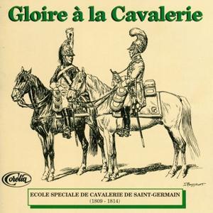 Gloire à La Cavalerie