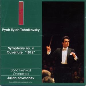 Pyotr Ilyitch Tchaikovsky : Symphony N° 4 / Ouverture solennelle 1812
