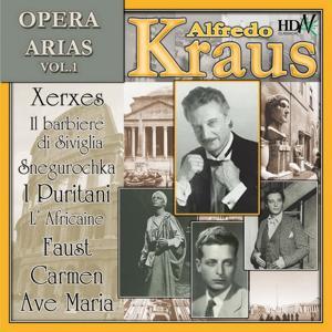 Alfredo Kraus : Opera Arias, Vol. I