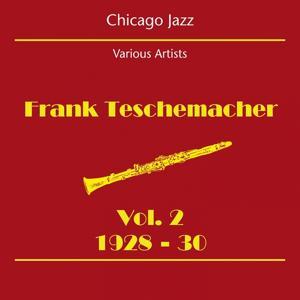 Chicago Jazz (Frank Teschemacher Volume 2 1928-30)