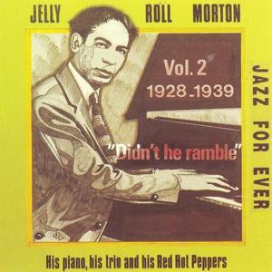 Didn't He Ramble, Vol. 2 (1928-1939)