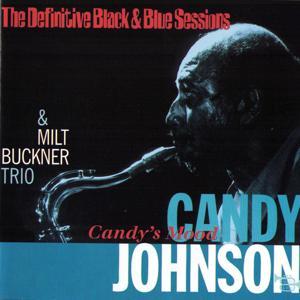 Candy's Mood (The Definitive Black & Blue Sessions (Paris, France 1973))