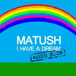 I Have A Dream Mixes 2009