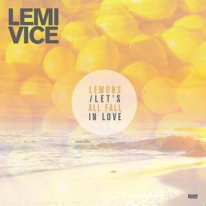 Lemons / Let's All Fall In Love