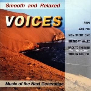 Smooth and Relaxed Voices