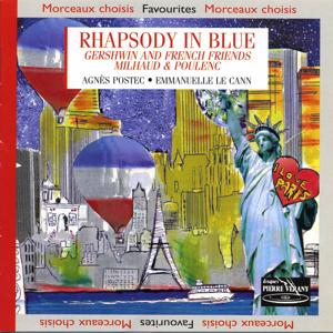 Rhapsody In Blue : Gershwin & French Friends Milhaud & Poulenc