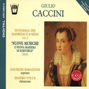 Caccini - Intégrale des madrigaux & arias, vol. 2 : Nuove musiche e nuova maniera di scriverle (1614)