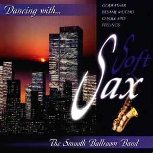 Dancing With... Soft Sax