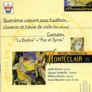 Monteclair : 4ème Concert pour hautbois, clavecin & basse de viole - Cantates