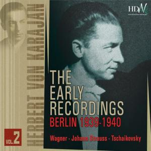 Herbert von Karajan : Early Recordings, Vol. 2 (1939-1940)