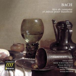 Bach : Pièces pour hautbois,  airs de cantates