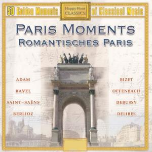 50 Golden Moments of Classical Music - Paris Moments (Vol. 1)