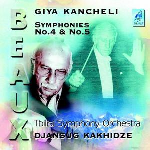 Giya Kancheli : Symphonies No.4 and No.5