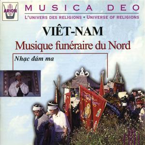 Viet-Nam : Musique funéraire du Nord