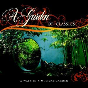 A Garden of Classics (A Walk in a Musical Garden)