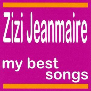 My Best Songs - Zizi Jeanmaire