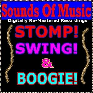 Sounds of Music pres. Stomp! Swing! & Boogie!