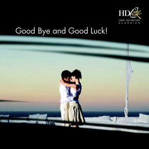 Good Bye and Good Luck!