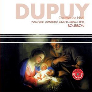 Dupuy : Cantates de Noël