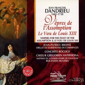 Dandrieu : Vêpres de l'Assomption  - Le Voeu de Louis XIII