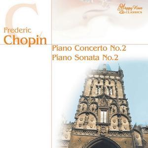 Frédéric Chopin: Piano Concerto No.2, Piano Sonata No.2