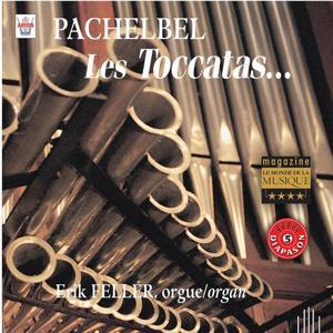 Pachelbel : Les toccatas...