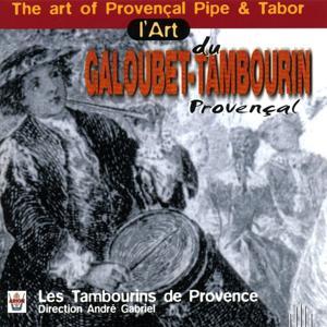 L'art du galoubet- tambourin provencal