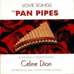 Love Songs for Pan Pipe