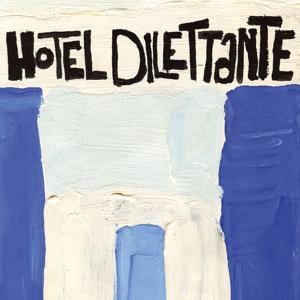 Hotel dilettante