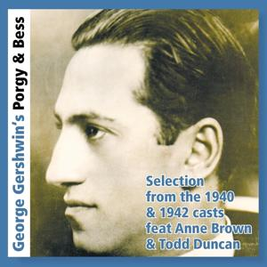 Porgy & Bess - Selection from the 1940 & 1942 Casts