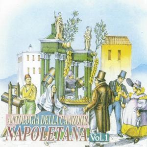 Antologia della canzone napoletana, Vol. 1 (The Best Collection of Classic Neapolitan Songs)