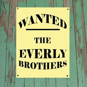 Wanted...Everly Brothers