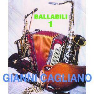 Gianni Cagliano: Ballabili, vol. 1